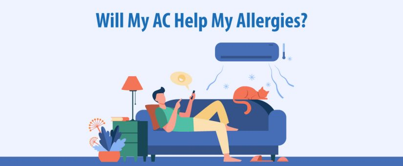 Will My AC Help My Allergies?